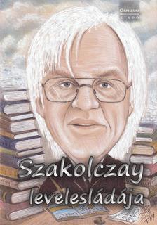 Szakolczay Lajos - Szakolczay levelesládája