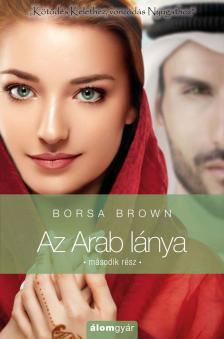 Borsa Brown - Az Arab l�nya - m�sodik r�sz -