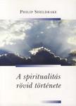Sheldrake, Philip - A spiritualitás rövid története