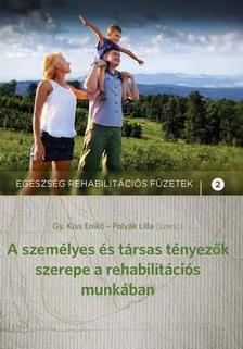 GY. KISS ENIK� � POLY�K LILLA (SZERK.) - A szem�lyes �s t�rsas t�nyez�k szerepe a t�rsas munk�ban