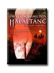 Hamilton, Laurell K. - HAL�LT�NC - ANITA BLAKE V�MP�RVAD�SZ 13.
