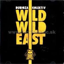 Dubioza Kolektiv - Wild Wild East