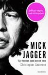 Christopher Andersen - Mick Jagger - Egy f�ktelen zseni extr�m �lete  [eK�nyv: epub,  mobi]