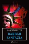 Hargitai P�ter - Barb�r fant�zia [eK�nyv: epub,  mobi]