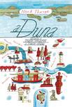 Nick Thorpe - A Duna - Utazás a Fekete-tengertől a Fekete-erdőig