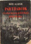 MÓD ALADÁR - Pártharcok és a kormány politikája 1848-49-ben [antikvár]