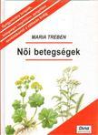 Maria Treben - Női betegségek [antikvár]