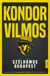 Kondor Vilmos - Sz�lh�mos Budapest