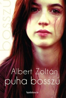 Albert Zoltán - Puha bosszú [eKönyv: epub, mobi]