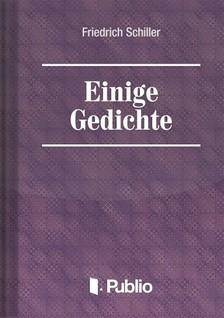 Friedrich Schiller - Einige Gedichte [eKönyv: pdf, epub, mobi]