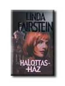 Linda Fairstein - HALOTTASHÁZ