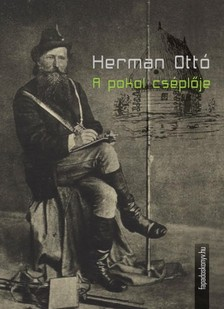 HERMAN OTT� - A pokol cs�pl�je [eK�nyv: epub, mobi]