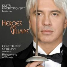 BORODIN, MUSSORGSKY, RUBINSTEIN - HEROES AND VILLAINS CD DMITRI HVOROSTOVSKY