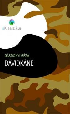 GÁRDONYI GÉZA - Dávidkáné [eKönyv: epub, mobi]