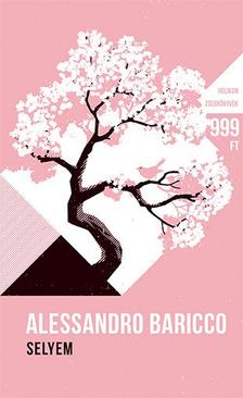 Alessandro Baricco - Selyem