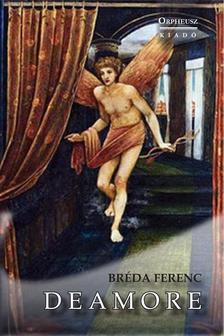 Bréda Ferenc - Deamore