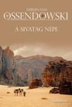 Ossendowski Ferdinand - A sivatag n�pe - Utaz�s Marokk�n kereszt�l [eK�nyv: epub,  mobi]