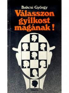 BAKCSI GY�RGY - V�lasszon gyilkost mag�nak! [eK�nyv: epub, mobi]