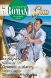 Day Leclaire, Miranda Lee, Catherine George - Romana Gold 2. kötet (Az olajbáró, Gyámom a párom, Tévedések végjátéka) [eKönyv: epub, mobi]