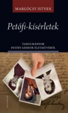Marg�csy Istv�n - Pet�fi-k�s�rletek