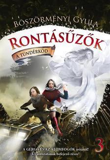 B�SZ�RM�NYI GYULA - Ront�s�z�k 3. A t�nd�rk�d - KEM�NY BOR�T�S