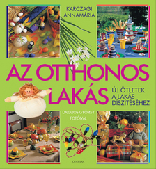 Karczagi Annamária - AZ OTTHONOS LAKÁS