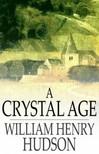 Hudson William Henry - A Crystal Age [eKönyv: epub,  mobi]