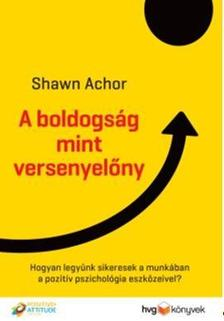 Shawn Achor - A boldogs�g mint versenyel�ny