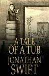 Jonathan Swift - A Tale of a Tub [eKönyv: epub,  mobi]