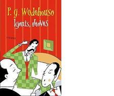 P. G. Wodehouse - Igenis, Jeeves!