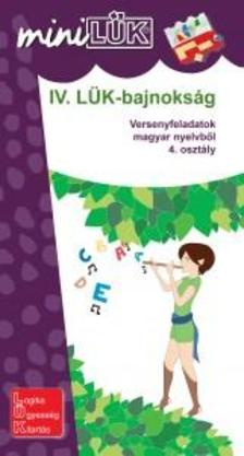 - IV. LÜK-bajnokság - versenyfeladatok magyarból 4. osztály