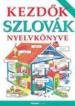 - Kezdők szlovák nyelvkönyve