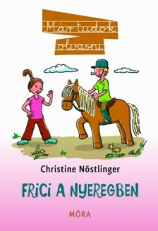 CHRISTINE N�STLINGER - Frici a nyeregben - M�r tudok olvasni
