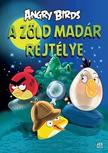 Tapani Bagge - Angry Birds - A z�ld mad�r rejt�lye