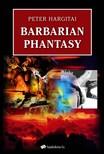 Hargitai P�ter - Barbarian Phantasy [eK�nyv: epub,  mobi]