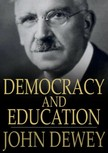Dewey, John - Democracy and Education [eK�nyv: epub,  mobi]