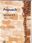 PEPUSCH, JOHANN CHRISTOPH - SONATA � 3 F�R BLOCKFL�TE,  VIOLINE UND FAGOTT (JEAN-PIERRE BOULLET)