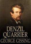 Gissing George - Denzil Quarrier [eKönyv: epub,  mobi]