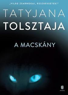 Tatyjana Tolsztaja - A macsk�ny