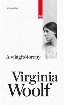Virginia Woolf - A vil�g�t�torony