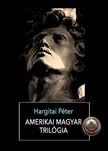 Hargitai P�ter - Amerikai magyar tril�gia [eK�nyv: epub,  mobi]