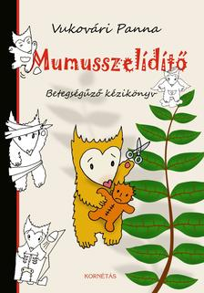 Vukov�ri Panna - Mumusszel�d�t�