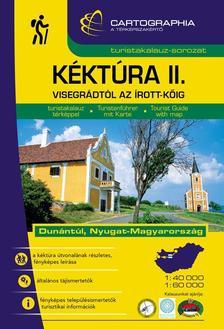 Cartographia Kiad� - K�kt�ra II. (Visegr�dt�l az �rott-k�ig) turistakalauz