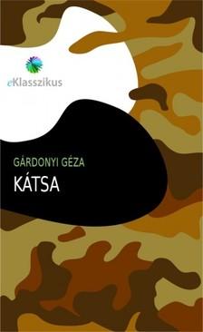 GÁRDONYI GÉZA - Kátsa [eKönyv: epub, mobi]