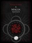 FÓNAGY IVÁN - A mágia története  [eKönyv: epub,  mobi]