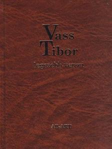 Vass Tibor - Vass Tibor legszebb versei