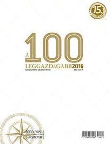 Domokos László, Szakonyi Péter - A 100 leggazdagabb 2016