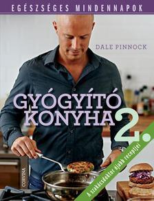 Dale Pinnock - Gy�gy�t� konyha II. - Eg�szs�ges mindennapok