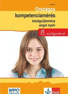 Kuti Zsuzsa - Országos kompetenciamérés tesztgyűjtemény angol nyelv - 8. osztályosoknak