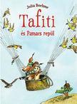 - Tafiti és Pamacs repül